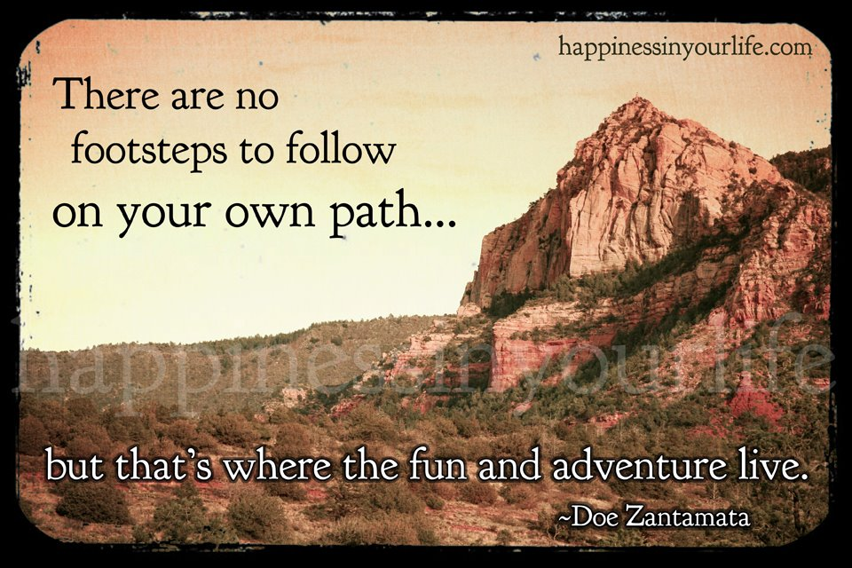 Doe Zantamata Quotes Follow Your Own Path