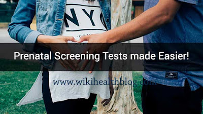 Prenatal Screening Tests made Easier!  : WikiHealthBlog