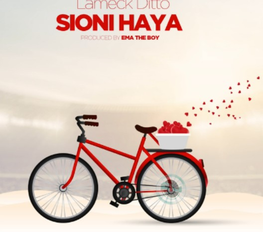 Download new Audio by Lameck Ditto - Sioni Haya