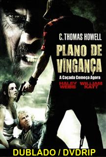 Assistir Plano de Vingança – Dublado – 2011