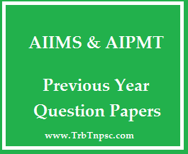 neet aiims and aipmt previous year question papers pdf download