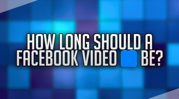 Facebook Video File Size