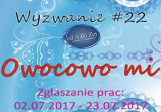 http://blog-odadozet-sklep.blogspot.com/2017/07/wyzwanie-22.html