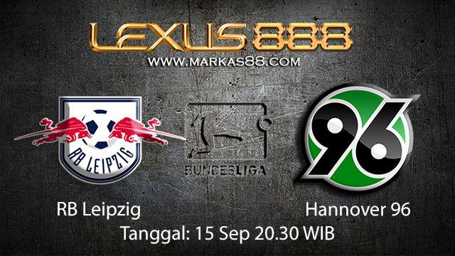 Prediksi Bola Jitu RB Leipzig vs Hannover 15 September 2018 ( German Bundesliga )