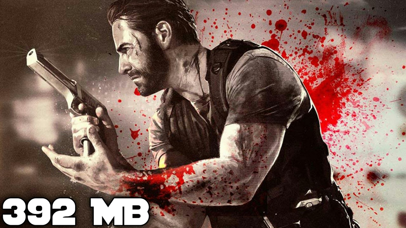 MAX PAYNE ANDROID 392 MB HIGHLY COMPRESSED