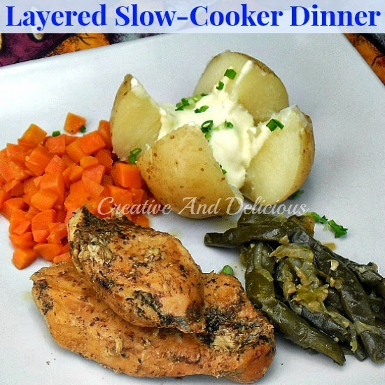 Slow Cooker Dinners: Creative And Delicious: Layered Slow-Cooker Dinner