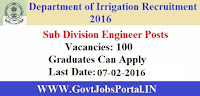IRRIGATION DEPARTMENT RECRUITMENT 2016 FOR 100 ENGINEER POSTS