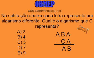 Questão OBMEP 2015 Fase 2 - Na subtração abaixo cada letra representa...