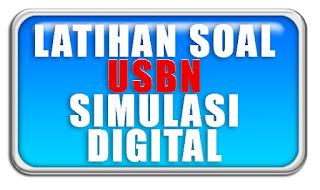 Latihan Soal USBN Simulasi Digital 2019 SMK Beserta Jawaban