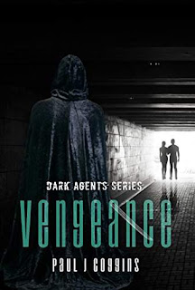 Vengeance, Dark Agents series - a non stop action packed sci-fi romance by Paul J Coggins