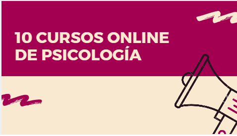 10 Cursos gratis de Psicología (Online)