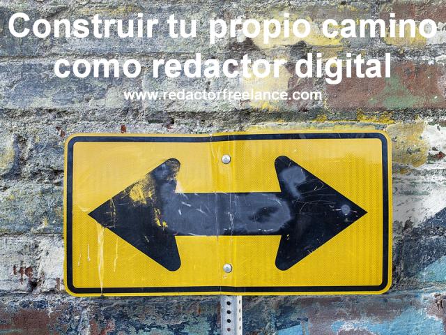 Construir tu propio camino como redactor digital