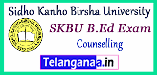 SKBU Sidho Kanho Birsha University B.Ed Admissions Final Counselling Merit List