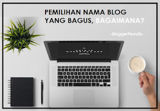 Pemilihan Nama Blog yang Bagus, Bagaimana Seharusnya?