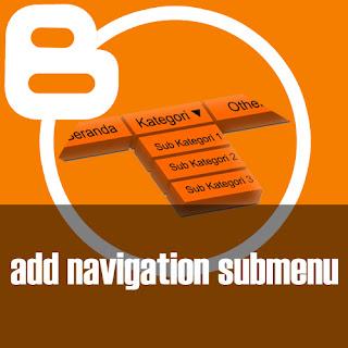 Submenu Navigasi di Template Bawaan Blogspot
