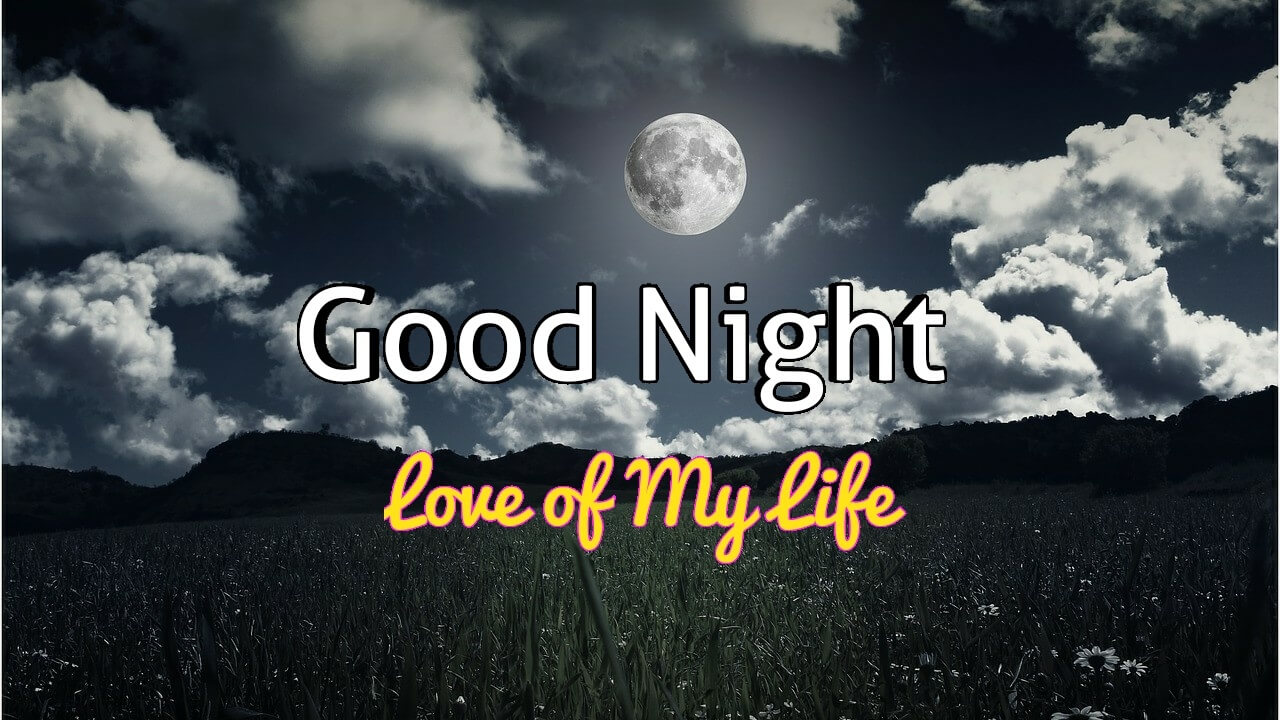 Romantic Good Night Images Love of My Life