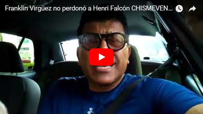 Franklin Virgüez no perdonó a Henri Falcón