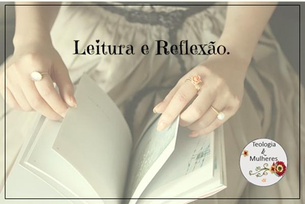 Leitura e Reflexão.