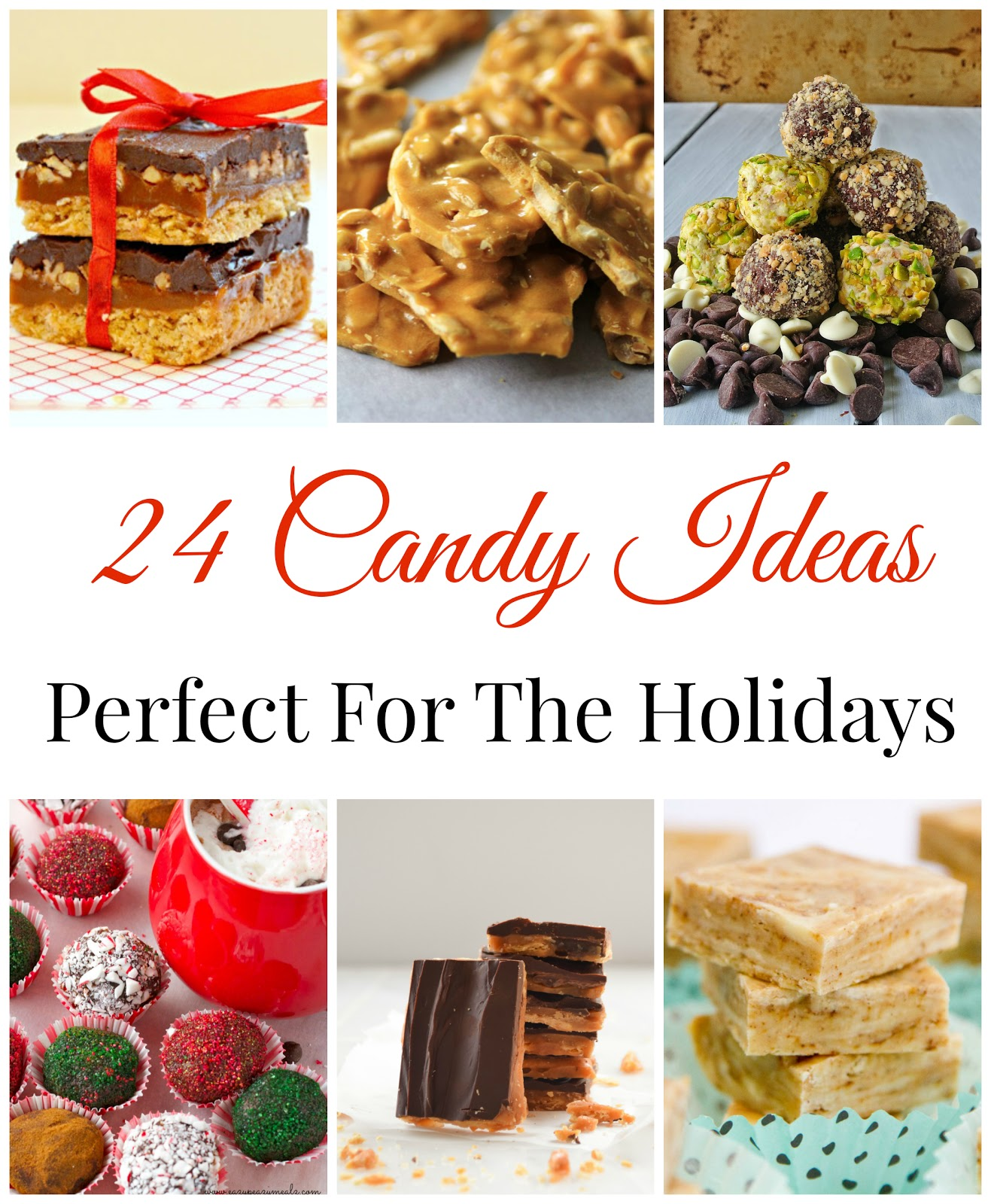 24 Candy Ideas Perfect For The Holidays
