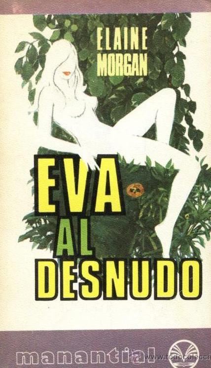 Eva Al Desnudo – Elaine Morgan
