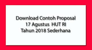 Download Contoh Proposal 17 Agustus HUT RI Tahun 2019 Sederhana