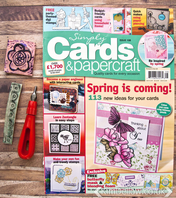 Simply Cards and Papercraft issue 108 had a stamp carving article by Kim Dellow
