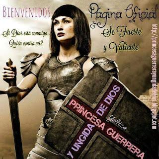 Princesa Guerrera Y Ungida De Dios