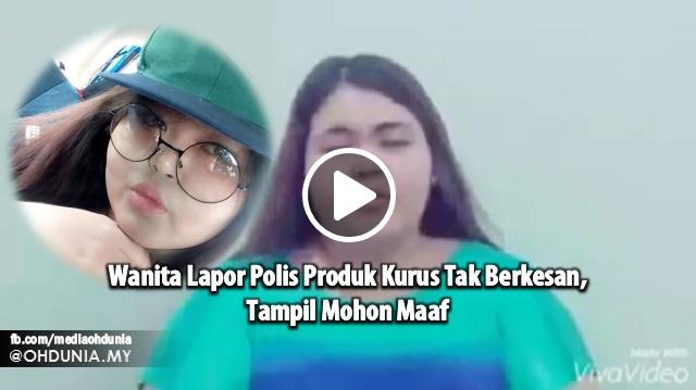 Video: Wanita Lapor Polis Produk Kurus Tak Berkesan, Tampil Mohon Maaf