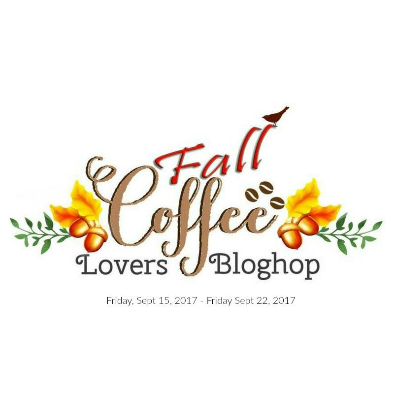 2017 Fall Coffee Lovers Blog Hop!