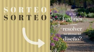 Sorteo del libro El Sueño de los Jardines y ¿cómo resolver los dilemas del diseño?