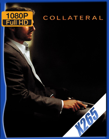 Collateral [2004] [Latino] [1080P] [X265] [10Bits][ChrisHD]