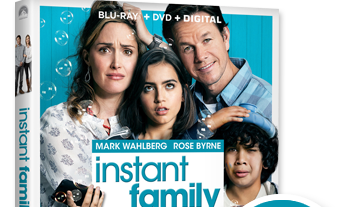 INSTANT FAMILY Is Now on Blu-ray, DVD and Digital! Enter to Win a Blu-ray/DVD Combo and Themed Activity Kit!