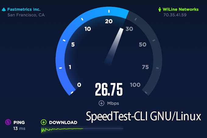 SpeedTest-Cli From The Linux Terminal GNU/Linux