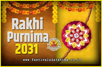 2031 Rakhi Purnima Date and Time, 2031 Rakhi Purnima Calendar