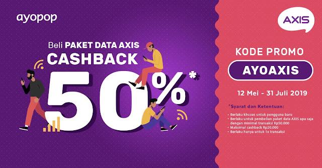#Axis - #Promo Voucher Cashback 50% Beli Paket Data Axis (s.d 31 Juli 2019)