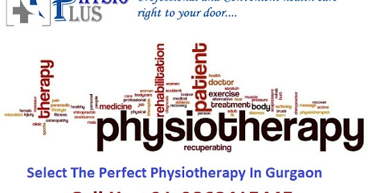Select The Perfect Physiotherapy In Gurgaon
