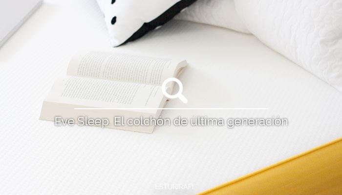 Eve Sleep. El colchón de última generación