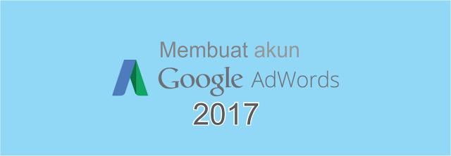 Cara Membuat Google Adwords Terbaru