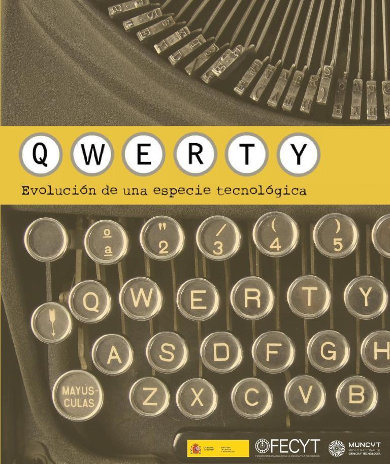 Qwerty: La evolución de una especie tecnológica