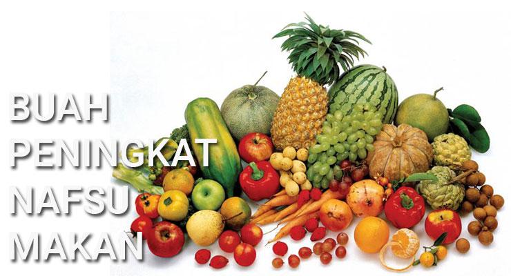 Meningkatkan Nafsu Makan dengan Buah-buahan