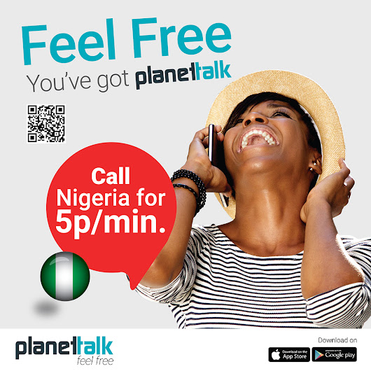 Cheapest calls to Nigeria with Planet Talk - 5p a minute. Download App today