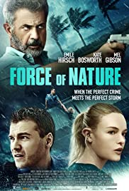 مشاهدة فيلم Force of Nature 2020 مدبلج