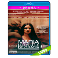 María, llena eres de gracia (2004) Full HD 1080p Audio Latino (COL)