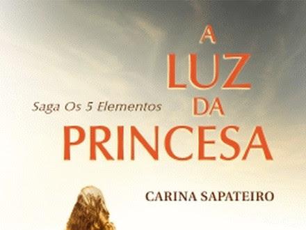| Review | A Luz da Princesa - A Saga os 5 Elementos de Carina Sapateiro
