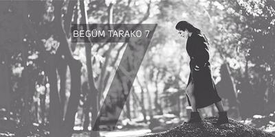 Begüm Tarako 7 albümü