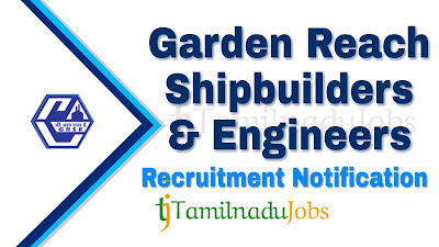GRSE Recruitment notification of 2019, govt jobs for ITI, govt jobs for graduate, govt jobs for Diploma