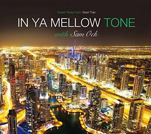 [Album] Sam Ock – IN YA MELLOW TONE with Sam Ock (2015.12.09/MP3/RAR)