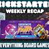 Kickstarter Recap - August 10, 2018