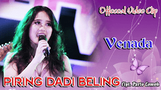 Lirik Lagu Piring Dadi Beling - Venada Malika / Mahesa
