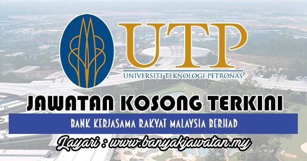 Jawatan Kosong Terkini 2018 di Universiti Teknologi PETRONAS (UTP)